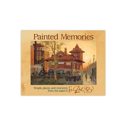 Painted Memories: People, places and moments from the easel of HC Zachry