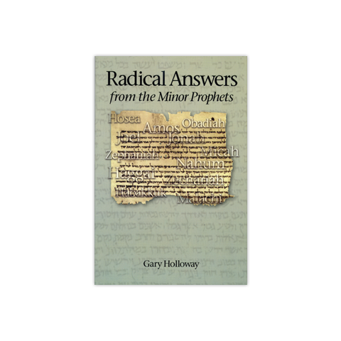 Radical Answers from the Minor Prophets