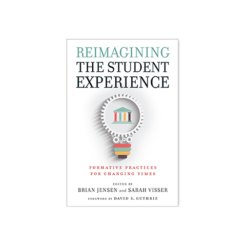 Reimagining the Student Experience: Formative Practices for Changing Times
