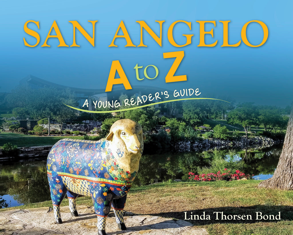 San Angelo A to Z: A Young Reader's Guide