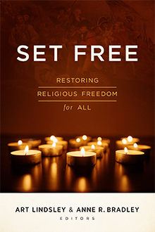 Set Free: Restoring Religious Freedom for All