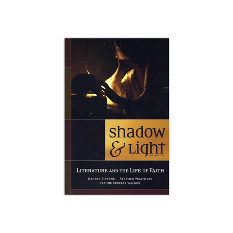 Shadow & Light, 2nd Edition: Literature and the Life of Faith