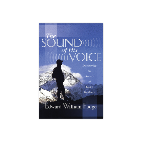 The Sound of His Voice: Discovering the Secrets of God's Guidance
