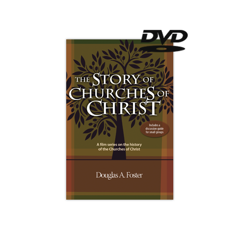 The Story of Churches of Christ (DVD)