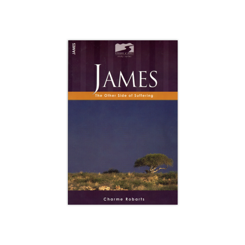 Streams of Mercy: James: The Other Side of Suffering