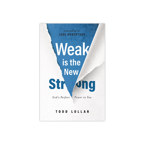Weak Is the New Strong: God's Perfect Power in You