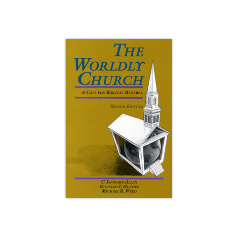 The Worldly Church: A Call for Biblical Renewal