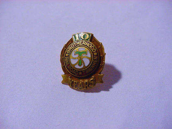 Brotherhood Of Railroad Trainmen, 10 Years Member, Button Hole Pin - Roadshow Collectibles