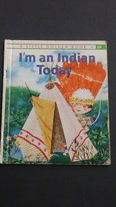 "Hard Cover Book Entitled, ""I'm an Indian Today"" By Kathryn Hitte - Roadshow Collectibles"