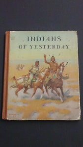 "Hard Cover Book Entitled ""Indians of Yesterday,"" By Marion E. Gridley - Roadshow Collectibles"