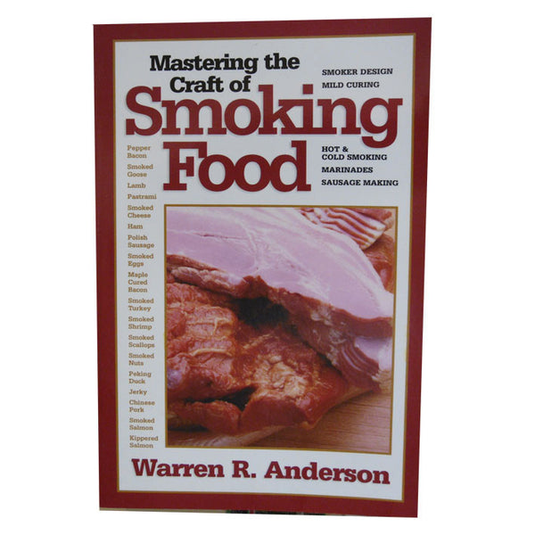 Mastering the Craft of Smoked Food