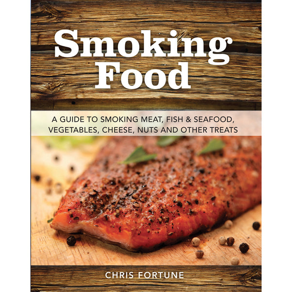 Smoking Food - A guide to ...