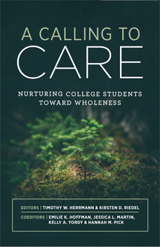 A Calling to Care: Nurturing Students Toward Wholeness