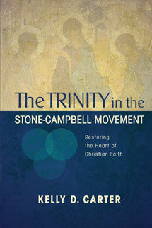 The Trinity in the Stone-Campbell Movement