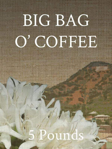 Old Bisbee Roasters Big Bag o' Coffee