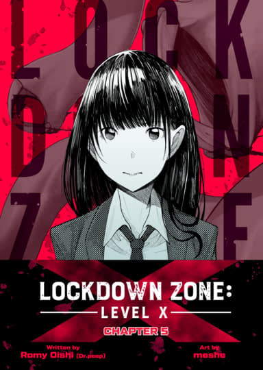 Lockdown Zone: Level X, Chapter 5