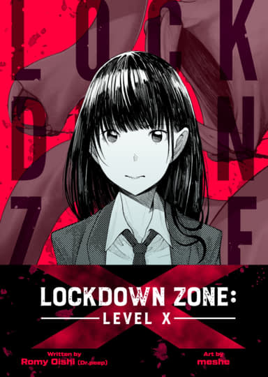 Lockdown Zone: Level X, Chapter 1