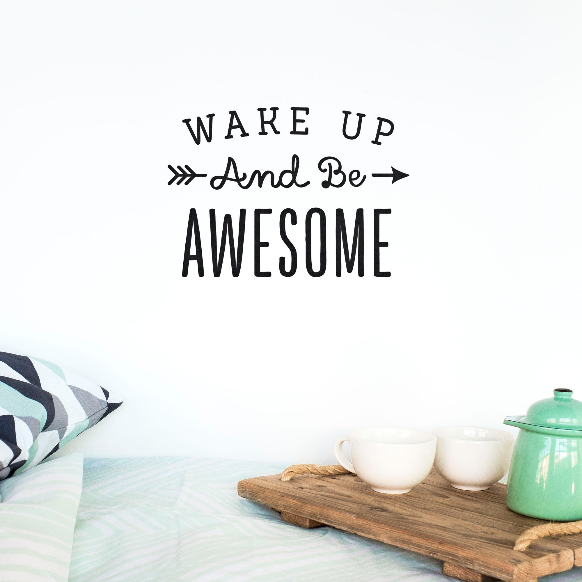DECAL- WAKE UP AND BE AWESOME - DOODAH