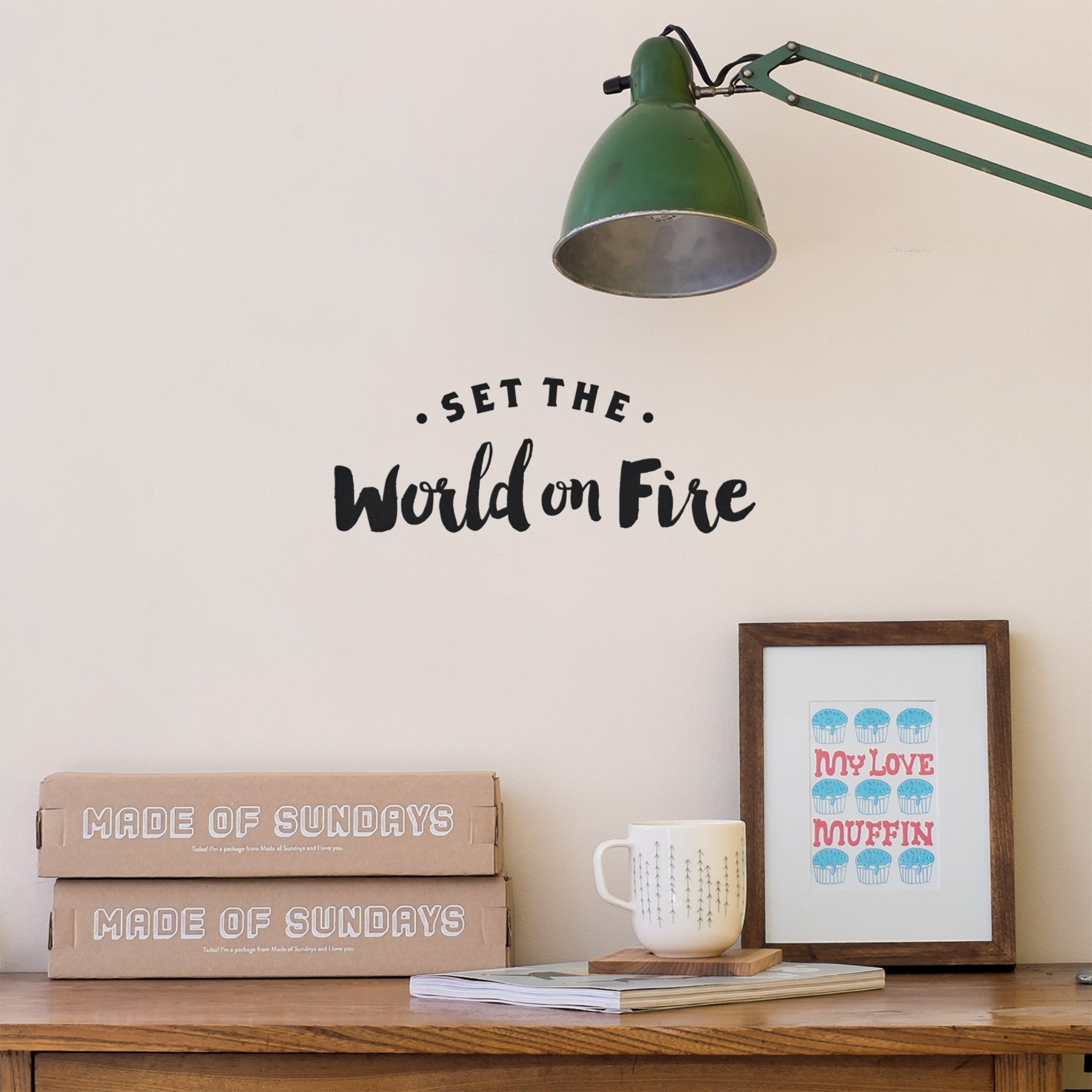 DECAL- SET THE WORLD ON FIRE - DOODAH