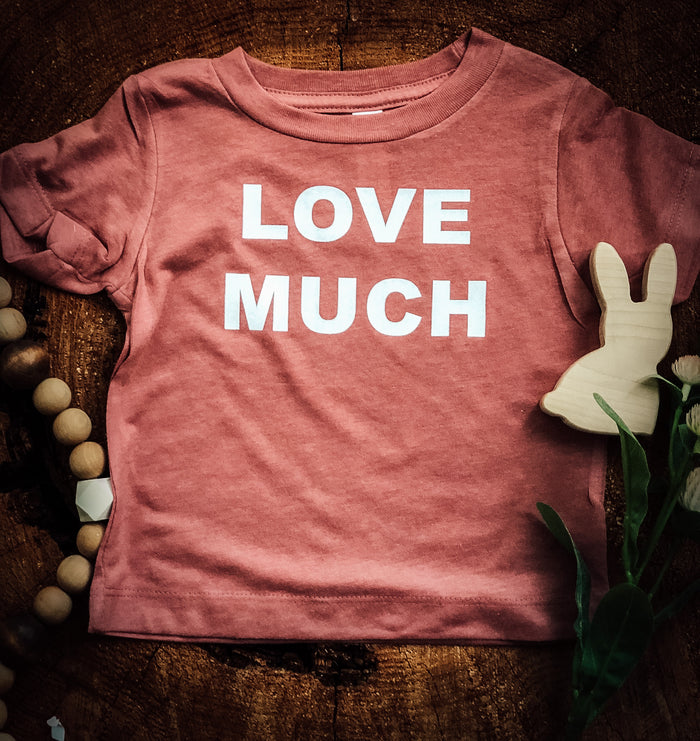 Love Much  | Mauve Toddler  Tee