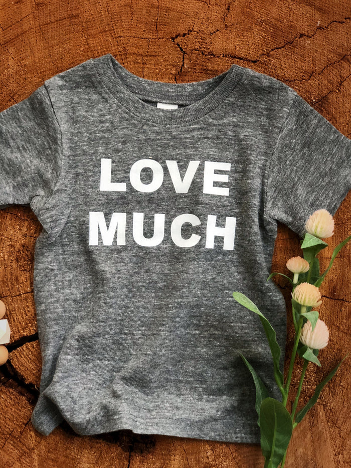 Love Much  | Gray Tee