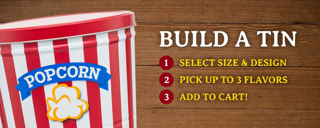 Build a Tin of Fresh, Gourmet Flame Kissed Popcorn and Order Online (Available in 30+ Flavors)
