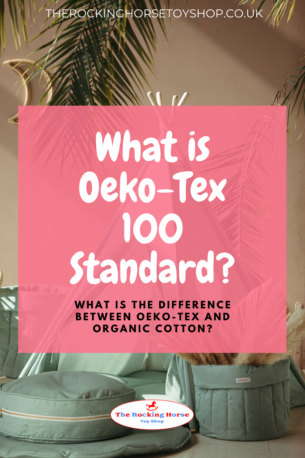 What is Oeko-Tex 100 Standard? What is the difference between Oeko Tex and Organic Cotton