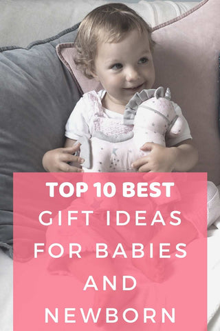 Top 10 best gift ideas for babies