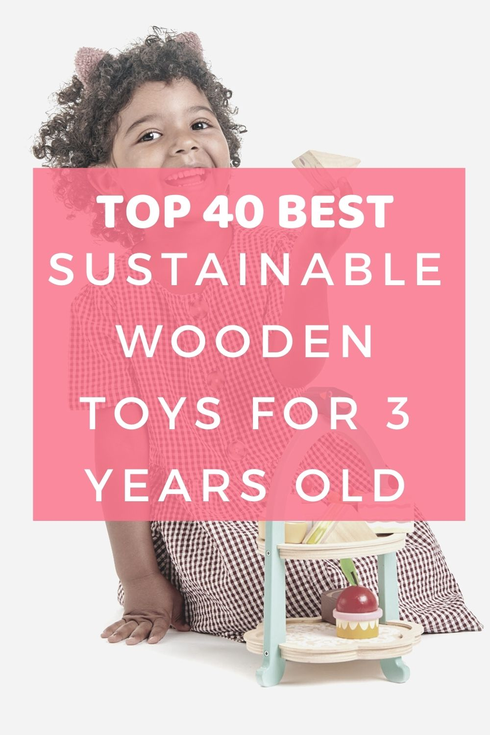 Top 40 best Wooden Toys for 3 years old