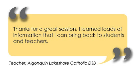 "Quote - ""Thanks for a great session. I learned loads of information that I can bring back to students and teachers."""