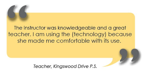 "Quote - ""The instructor was knowledgeable and a great teacher. I am using the (technology) because she made me comfortable with its use."""