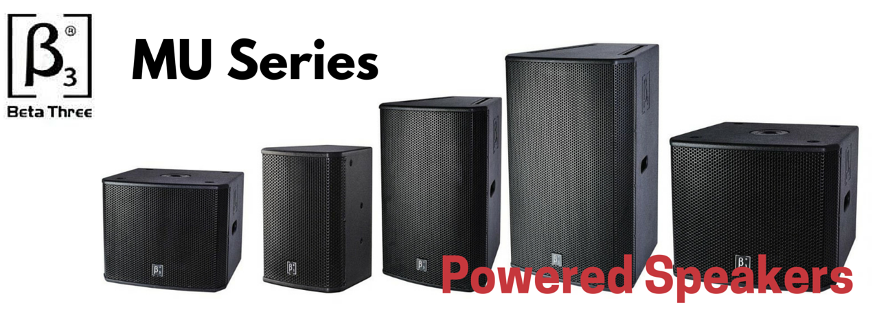 Beta3 MU Series Powered Speakers