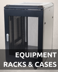 Equipment Racks & Cases