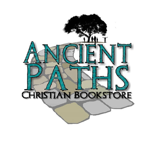 Ancient Paths Christian Bookstore