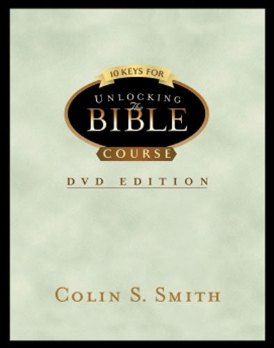 10 Keys for Unlocking the Bible DVD PKG Set by Colin S. Smith