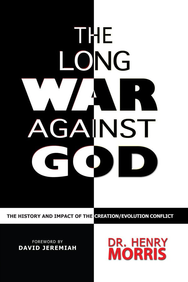 The Long War Against God by Dr. Henry Morris