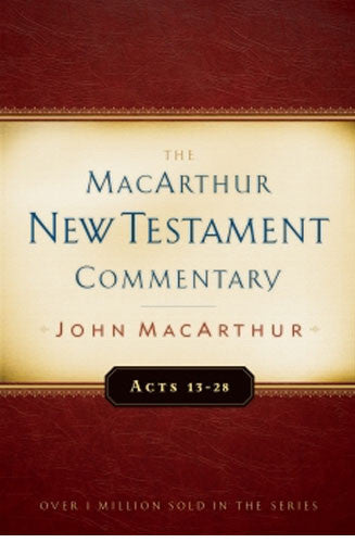 Set of Acts 1-12 and Acts 13-28 MacArthur New Testament Commentary
