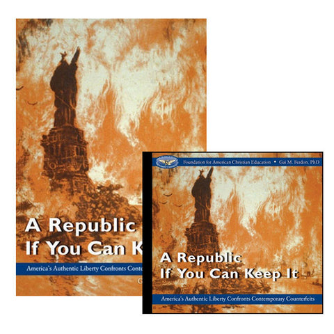 Set of A Republic If You Can Keep It: Paperback and CD by Gai M. Ferdon