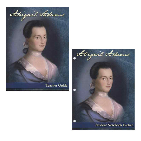 Abigail Adams Student Notebook Packet and Teacher Guide by Rosalie June Slater