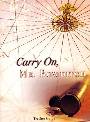 Carry on, Mr. Bowditch Teacher Guide and Student Notebook Packet
