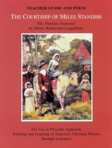 The Courtship of Miles Standish Teacher Guide and Poem by Elizabeth Youmans