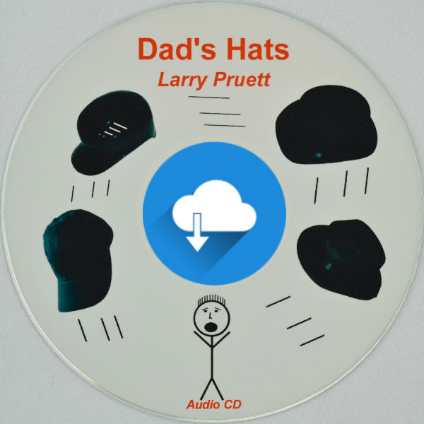 Dad's Hats [Audio Download] by Larry Pruett - Dad's Role in Home Education Homeschool