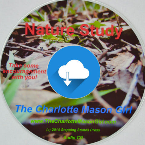 Nature Studies – the Natural Way [Audio Download] by Sue Pruett Charlotte Mason Method
