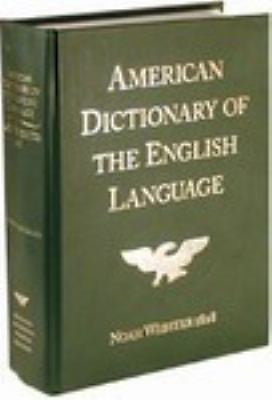 Noah Webster's 1828 English Dictionary by Noah Webster First American Homeschool
