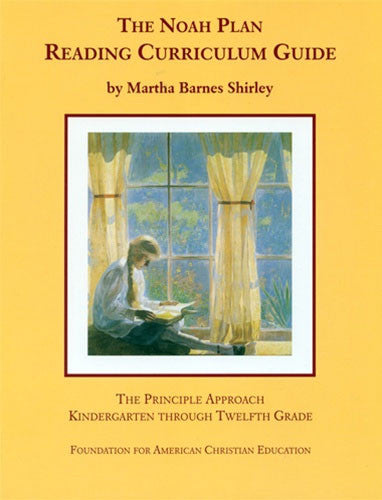The Noah Plan Reading Curriculum Guide, Second Edition: K-12 by Martha Shirley