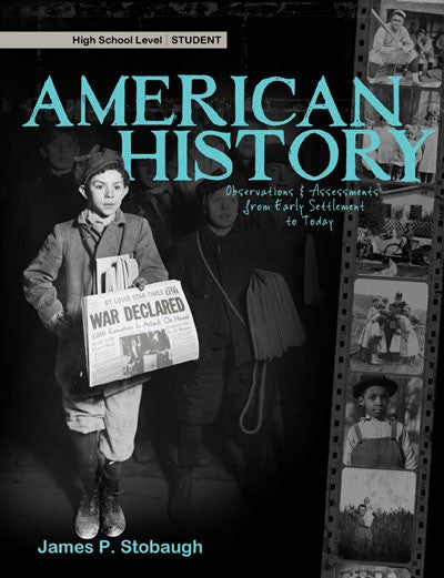 American History Student Book by James Stobaugh Grade 10 11 12