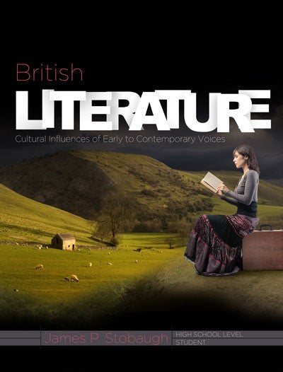 British Literature Student Book by James Stobaugh