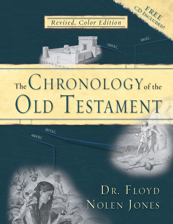 Chronology of the Old Testament by Floyd Nolen Jones