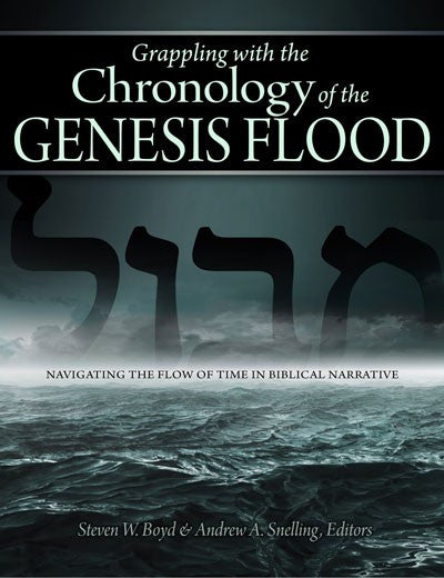 Grappling with the Chronology of the Genesis by Andrew A. Snelling and Steven Boyd