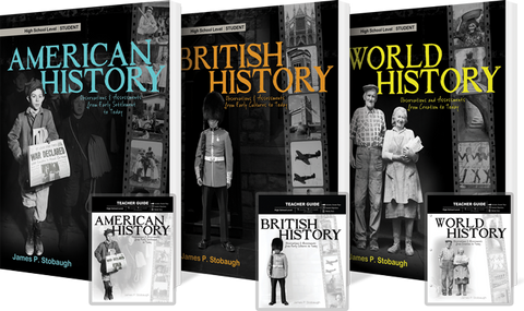 History Package - American British & World by James Stobaugh for High School Grade 10 11 12
